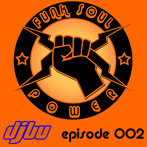 Funk Soul Power episode 002