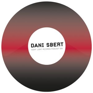 Dani Sbert - Night Light Records Podcast 029