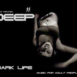 Deep  -  dark life                               -music for adult people- (steff-demo-tape-)