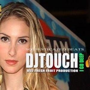 dj touch sophisticated deep beats part1
