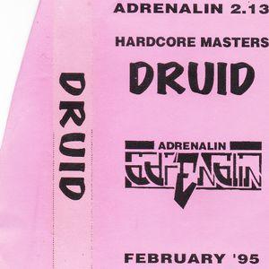 Druid Live At Adrenalin & Hardcore Masters February 1995