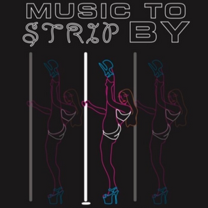 Music To Strip By w/ Arkedabar 10-18-19
