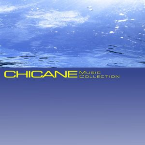 CHICANE Music Collection Vol.1