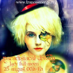 Lady Full Moon - Paradisiacal Dream Session (003) - Trance Energy Radio