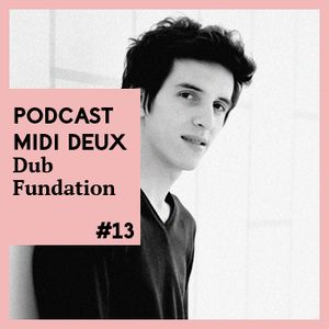 Podcast #12 - Dub Fundation