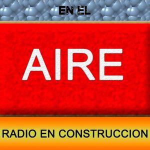 RADIO EN CONSTRUCCIÓN 08-07-17 en RADIO LEXIA