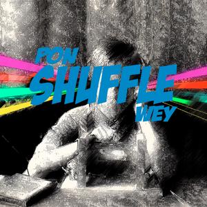 PON SHUFFLE WEY #1 A | Dan Bojorges |  Junio 2017