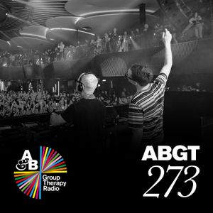 Group Therapy 273 with Above & Beyond and Gai Barone