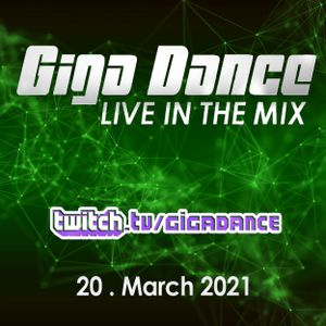 Giga Dance live in the Mix Vol.107