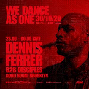 We Dance As One - Dennis Ferrer