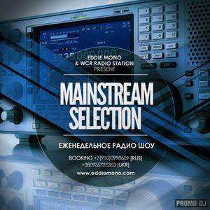 Eddie Mono - Mainstream Selection #8 (WCR RADIO STATION 29.03.2013)