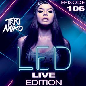 LED Podcast LIVE EDITION (Episode 106)