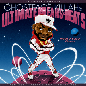 """Skillz Beats presents """"Ghostface Killah and Ultimate Breaks & Beats"""""""