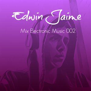 Edwin Jaime Mix Electronic Music 002