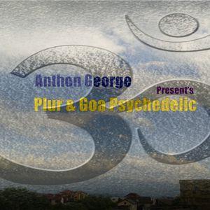 Anthon George Pres. Plur ॐ Goa Psychedelic