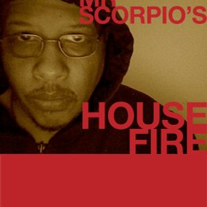 MrScorpio's HOUSE FIRE Podcast #64 - The Tribute To Trayvon Edition - For Broadcast 19 Jul 2013