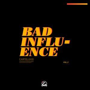 Bad Influence - Cartel Mix vol. 3