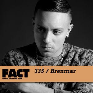 FACT mix 335 - Brenmar (Jun '12)