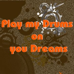 Drums In Dreams