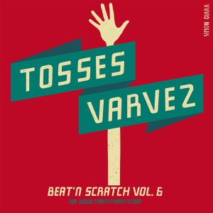 #96: Beat 'N Scratch (Vol. 6)