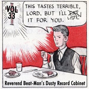 Reverend Beat-Man's Dusty Record Cabinet - Vol.33