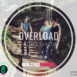 OVERLOAD RADIO SHOW #5 @ BOLTRORADIO