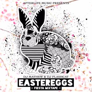 DJ Mathew & DJ Flashcat - Eastereggs Mixtape