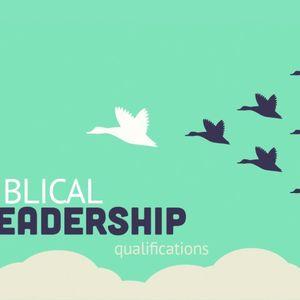 Biblical Leadership: qualifications - Audio