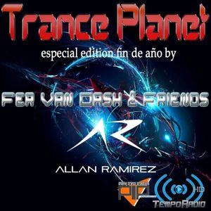 Trance Planet The End of Year 2013 (Guest Mix By: Allan Ramíez)