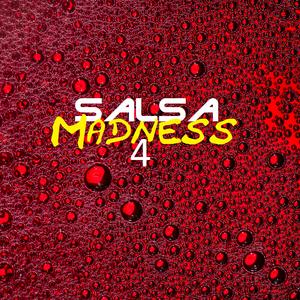 Salsa Madness 4