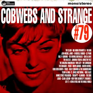 COBWEBS AND STRANGE #79 [2018-10-02]