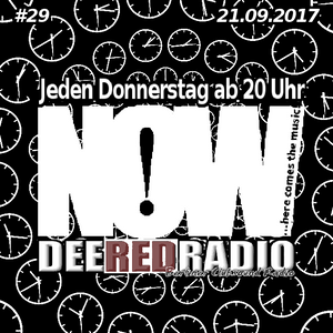 NOW...here comes the music@DeeRedRadio (21.09.2017)