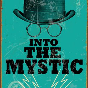 Into the Mystic: Episode 18(You Were There)