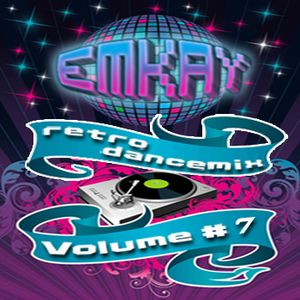 Retro Dance mix Volume #7