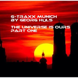 G-Traxx by Georg Hüls The Universe Is Ours Part 1