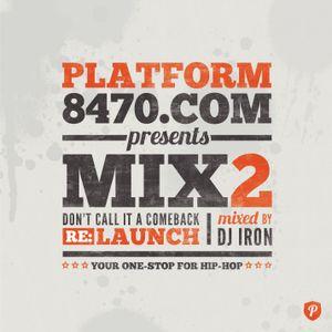 Platform 8470 - Mixtape Vol. 2 (Mixed By Dj Iron)
