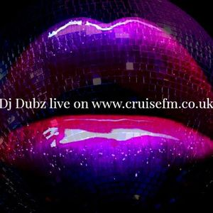 Dj Dubz's Disco House Soul R&B New Jack Swing Soul show from Wed 27th May 15 on www.cruisefm.co.uk