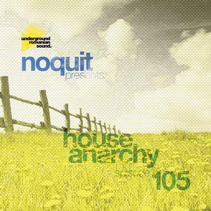 DJ NOQUIT - HOUSE ANARCHY 105