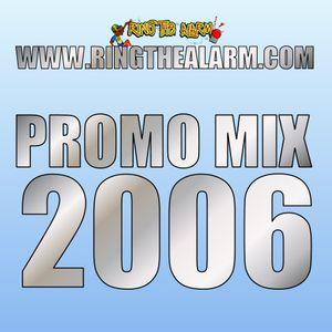 Ring The Alarm - Mixtape 2006
