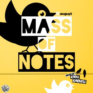 Mass of Notes (12) Podcast Jule@mixed by Kirill Karnell