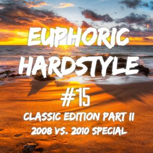 TrixX @ Euphoric Hardstyle (Classic Edition Part II) (2008 vs. 2010 Special) #15 (14-11-2018)