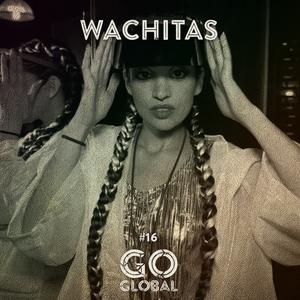 Go Global No. 16 - Wachitas