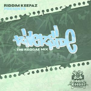 Riddim Keepaz - Riverside Mix