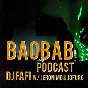 Baobab Selection Nr. 10|| DJ Fafi w/ Jeronimo & Jofuro || Afro/Funk || January 2017