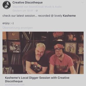 creative discotheque@kasheme local digger sassion  04.2017