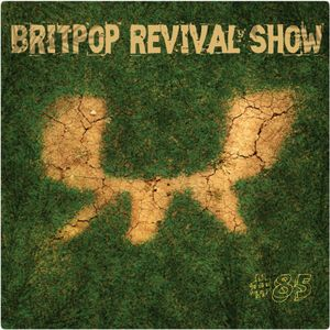Britpop Revival Show #85 inc. CUD interview 8th Oct 2014