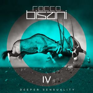 Deeper Sensuality 4 by Rocco Bisani