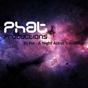 Dj Pie - A Night Astral Travelling
