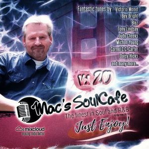 "Mac's SoulCafe Vol.20, 01-2019 ""Just Enjoy""  the finest in Soul and RnB"