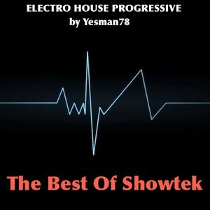 THE BEST OF SHOWTEK (booyah - we like to party - slow down)